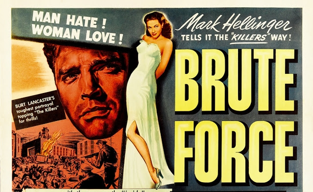 Cable pick of the weekend (8/16/13 - 8/18/13): Brute Force, on TCM