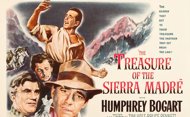 Our next Movie Of The Week: The Treasure Of The Sierra Madre