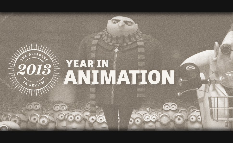 The year in animation: 2013 shows a maturing field with a long way to go