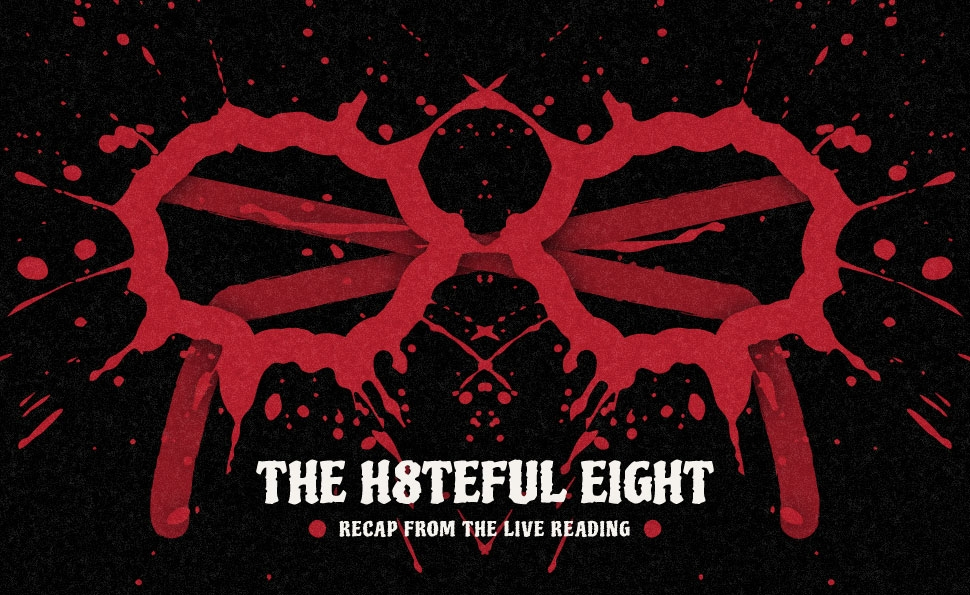 Inside The Hateful Eight live reading