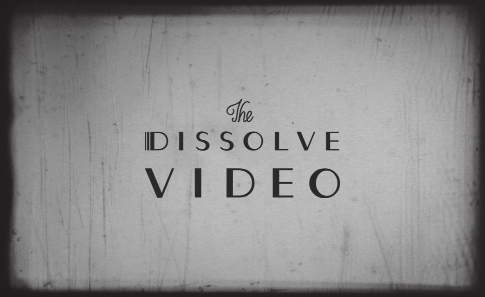 The Dissolve on dissolves: A video essay