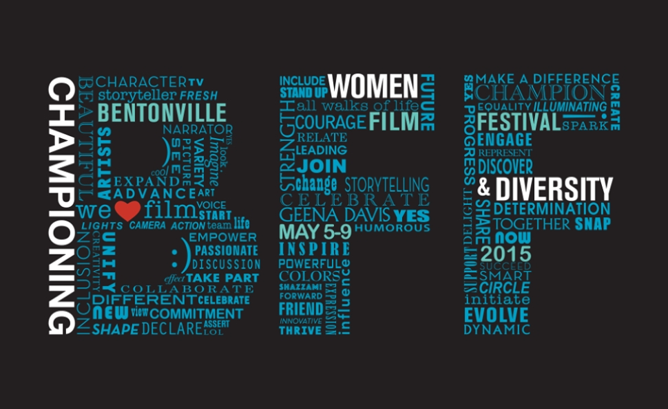The first Bentonville Film Festival made a hard push to champion women and minorities