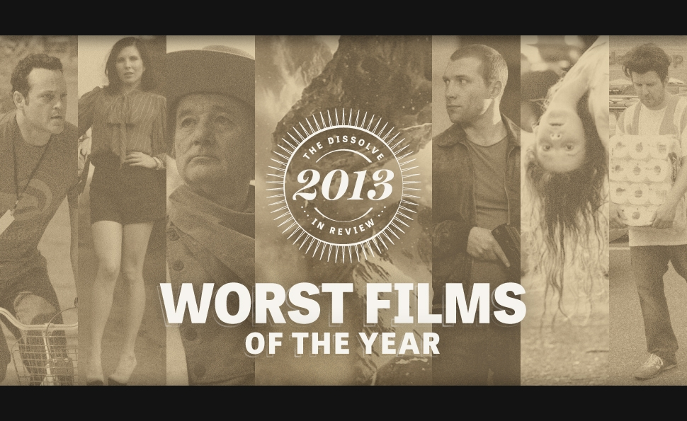The worst films of 2013